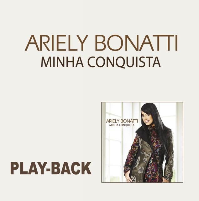 ariely bonatti minha conquista playback