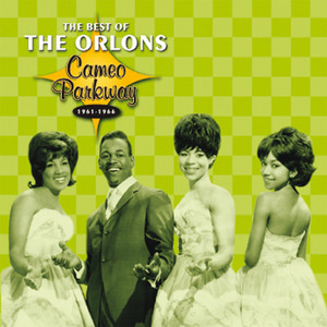 Cameo Parkway - The Best Of The Orlons (Original Hit Recordings) album