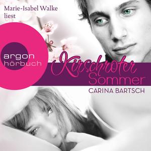 Kirschroter Sommer (Ungekürzte Lesung) Audiobook