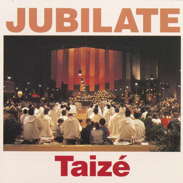 Jubilate by Taizé on Spotify