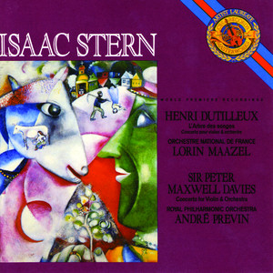 Isaac Stern, Orchestre National De France, Royal Philharmonic Orchestra, Lorin Maazel, André Previn