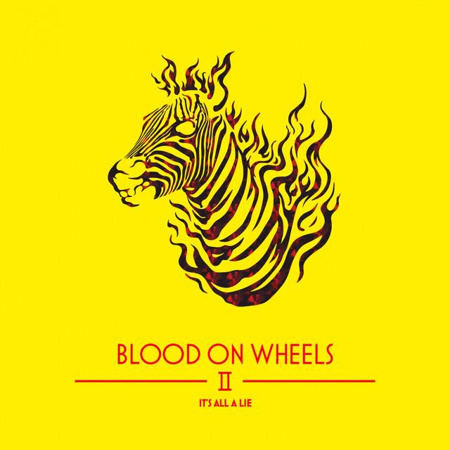 Blood On Wheels Chemical High