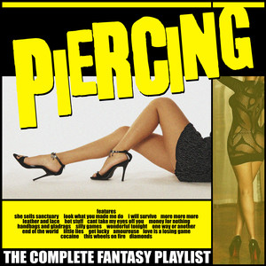 Piercing - The Complete Fantasy Playlist