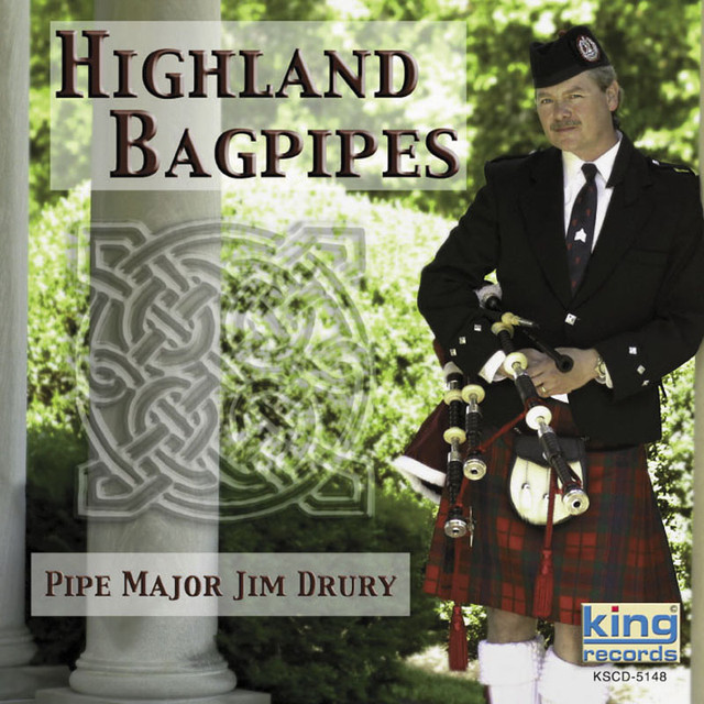 Highland Bagpipes by Pipe Major Jim Drury on Spotify