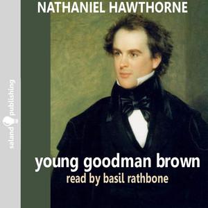 Hawthorne: Young Goodman Brown
