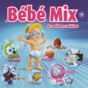 Bébé Mix - As Melhores Músicas