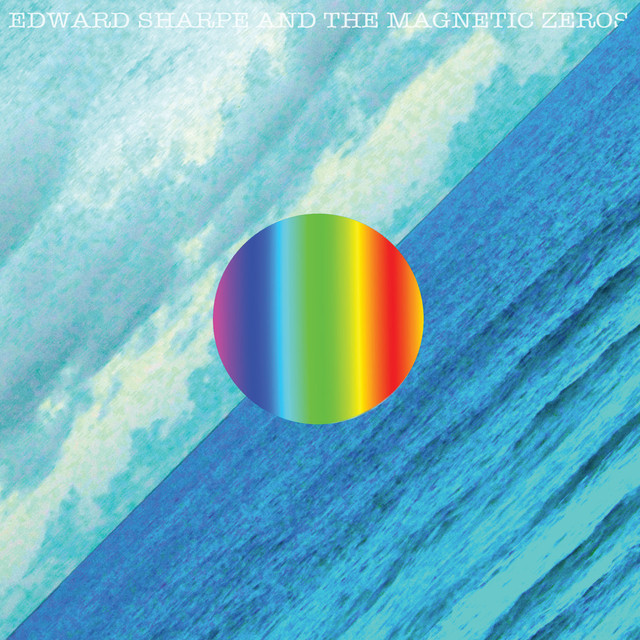 Thats Whats Up A Song By Edward Sharpe The Magnetic Zeros On