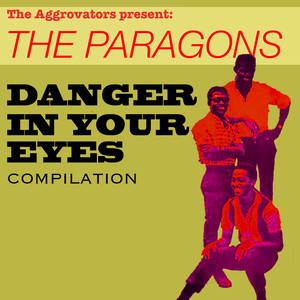 The Paragons: Danger In Your Eyes Compilation album