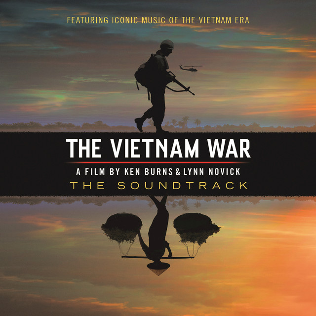 Album cover for The Vietnam War - A Film By Ken Burns & Lynn Novick (The Soundtrack) by The Vietnam War on PBS