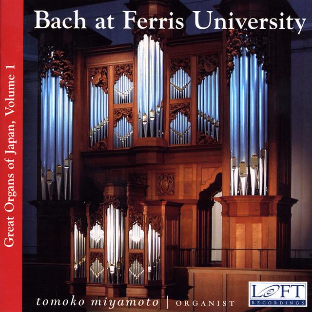 Great Organs of Japan, Vol. 1: Bach at Ferris University Albumcover