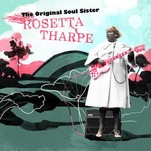 Sister Rosetta Tharpe God Don't Like It cover