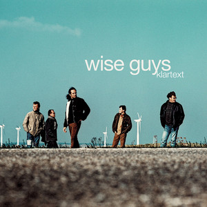 Klartext - Wise Guys