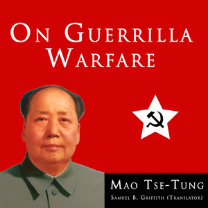 Mao Tse-Tung On Guerrilla Warfare