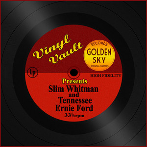 Vinyl Vault Presents Slim Whitman and Tennessee Ernie Ford album