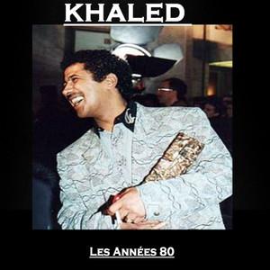 Cheb Khaled Les années 80