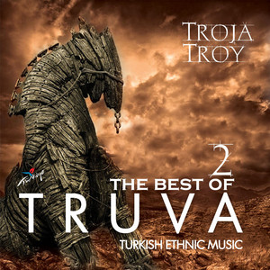 Truva / Troy Best Of, Vol. 2 Albümü