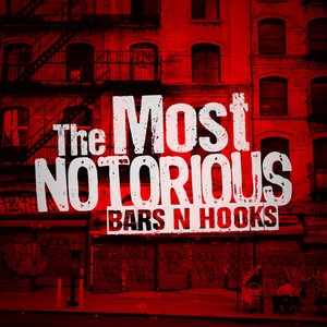 The Most Notorious
