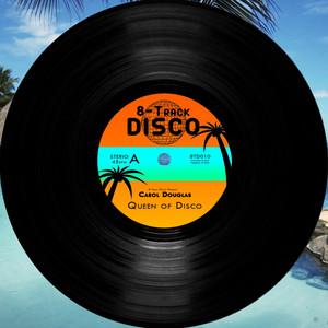 Carol Douglas - Queen of Disco album