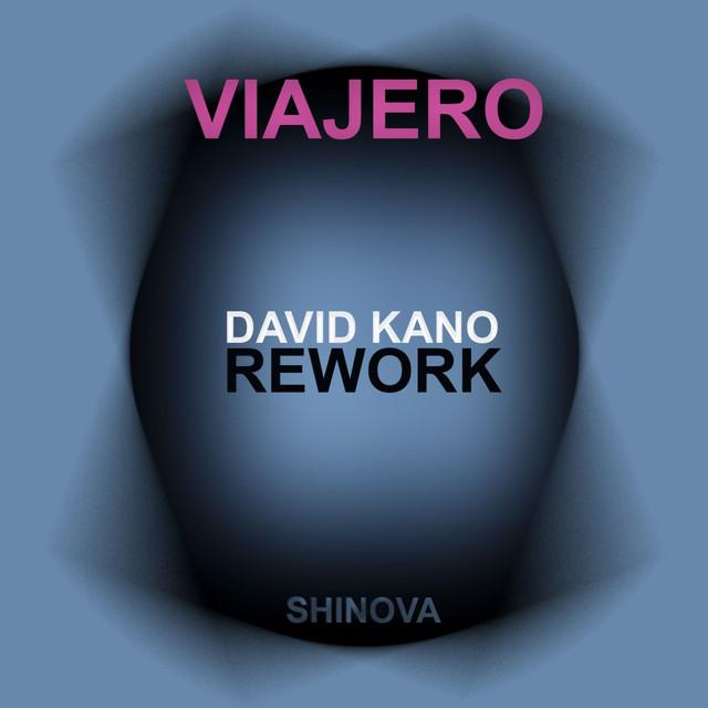 Viajero (David Kano Rework)