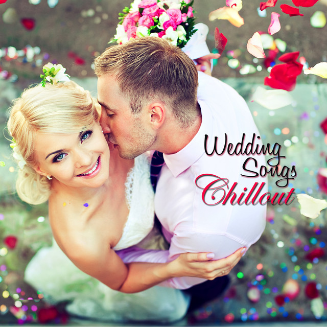 Wedding Songs Chillout