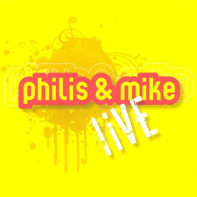 Philis & Mike