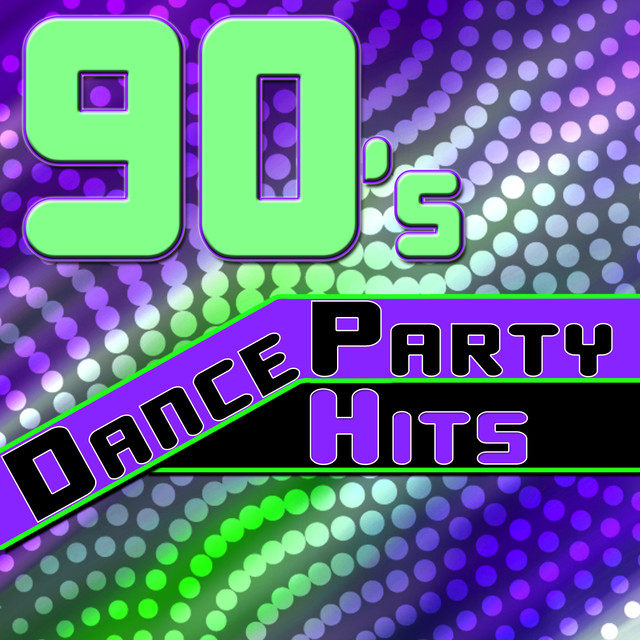 90's Dance Party Hits - The Best of The 90's Dance Music by