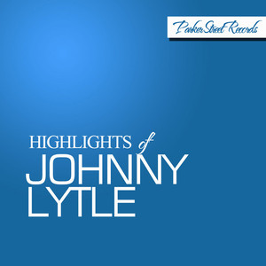 Highlights Of Johnny Lytle album