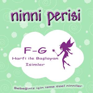 Ninni Perisi - F-G Harfi İle Başlayan İsimler Albümü