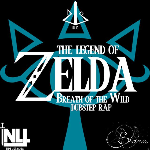 """Zelda Dubstep Rap (From """"Zelda: Breath of the Wild)"""