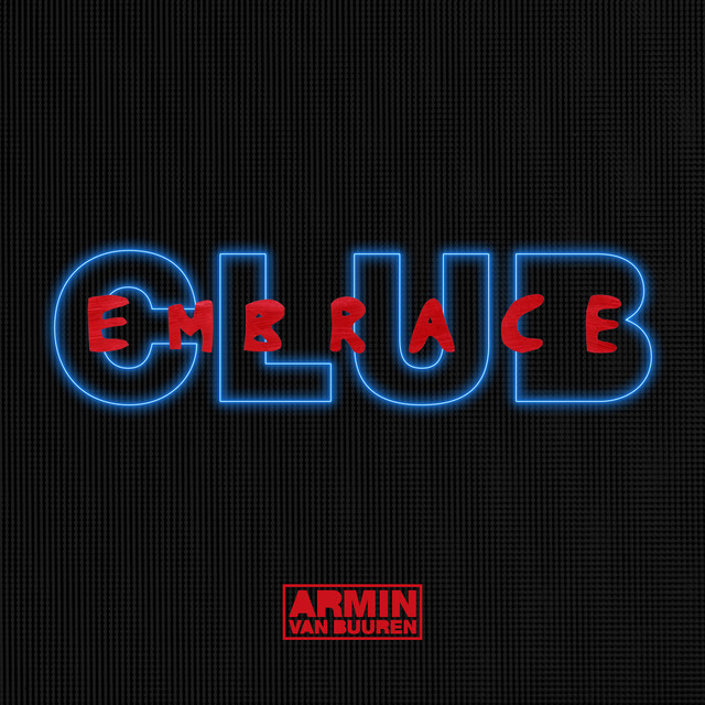 Club Embrace (Mixed by Armin van Buuren)