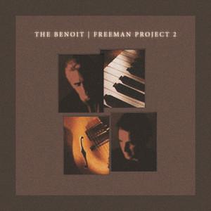 The Benoit/Freeman Project 2 album