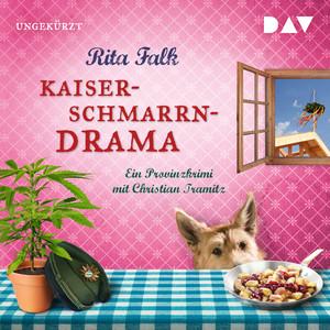 Kaiserschmarrndrama. Ein Provinzkrimi (Ungekürzte Lesung) Audiobook