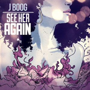 See Her Again - Single - J Boog
