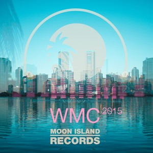 Moon Island Records at WMC 2015 Albumcover