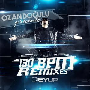130 BPM (DJ Eyüp Remixes) Albümü