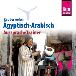 Reise Know-How Kauderwelsch AusspracheTrainer Ägyptisch-Arabisch