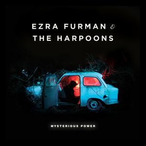 Mysterious Power - Ezra Furman