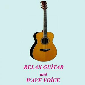 Relax Guitar and Wave Voice Albümü