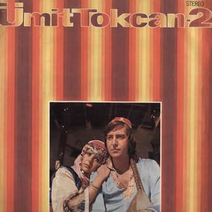 Ümit Tokcan 2 (Ne Sevdiğin Belli) Albümü