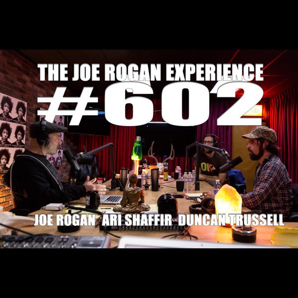 #602 - Ari Shaffir & Duncan Trussell