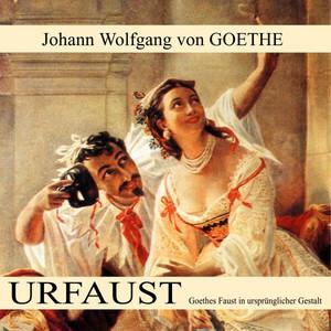 Urfaust (Goethes Faust in ursprünglicher Gestalt) Audiobook