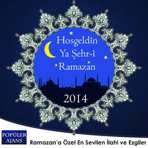 Hoş Geldin Ramazan 2014 - Popüler Ajans (Welcome Ramadan) Albümü