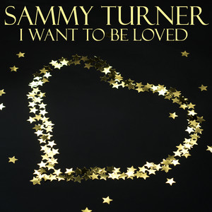 I Want To Be Loved album