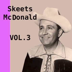 Skeets McDonald, Vol. 3 album