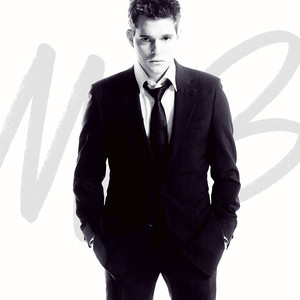 It's Time  - Michael Buble