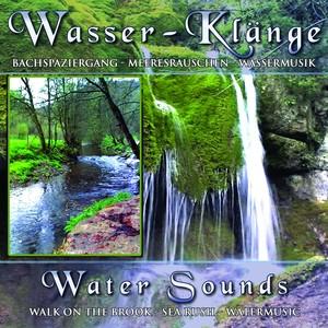 Water Sounds - Wasserklänge (Walk On the Brook - Atlantic Waves - Watermusic) Albumcover