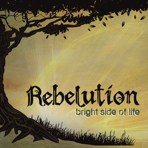 Bright Side of Life - Rebelution