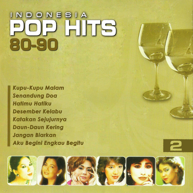 Indo Pop: Indonesia Pop Hits 80-90, Vol. 2 By Various Artists On Spotify