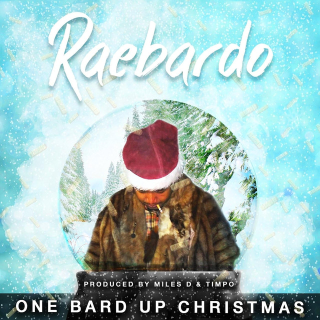 One Bard up Christmas by Raebardo on Spotify