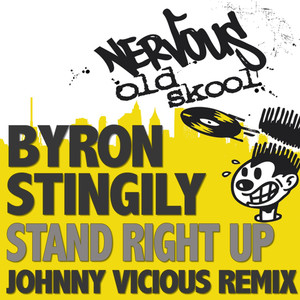 Stand Right Up - The Johnny Vicious Remix album